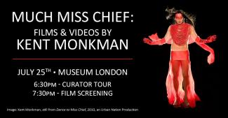 Much Miss Chief: Films & Videos by Kent Monkman