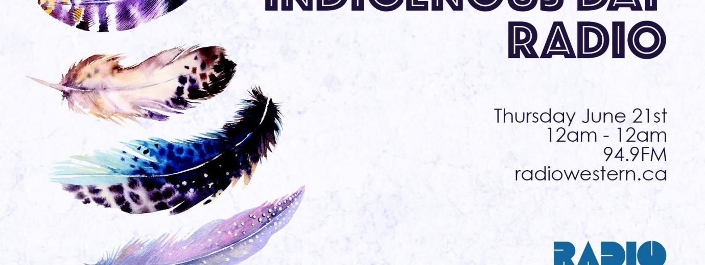 poster for indigenous day radio with three feathers that says midnight to midnight