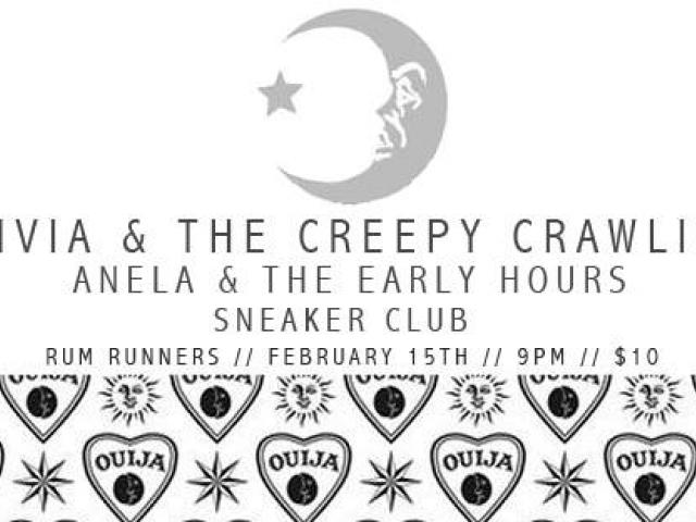 Olivia & The Creepy Crawlies w/ Anela & The Early Hours & more