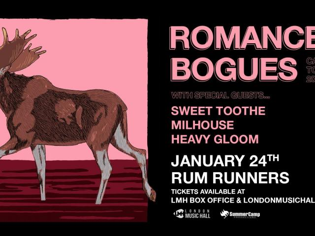 Romancer & Bogues w/ Sweet Toothe, Milhouse, Heavy Gloom